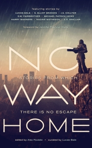 Cover Reveal. 'No Way Home' - Stories from eight exciting new voices in speculative fiction.