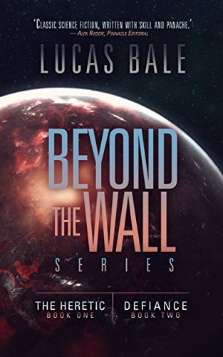 beyond-the-wall-series-books-1-2-by-lucas-bale
